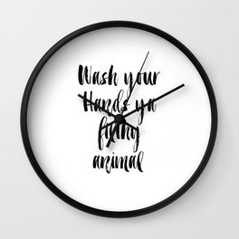 Bathroom printable art, bathroom wall decor, funny bathroom decor,funny art,funny printable Wash You Wall Clock