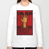 evil dead Long Sleeve T-shirts featuring Evil Dead by Pineyard