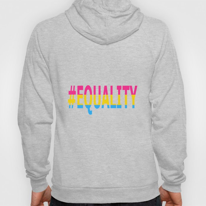 Pansexual Equality  Hoody