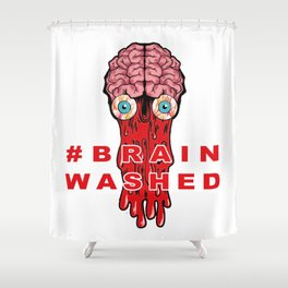 Brain Washed Shower Curtain