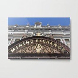 Mining Exchange Metal Print