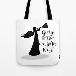 Glory To The Newborn King Christmas Angel Tote Bag