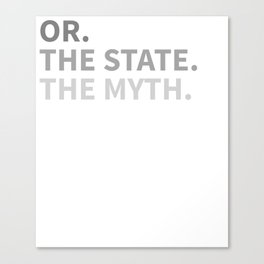 Oregon The State The Myth The Legend Canvas Print