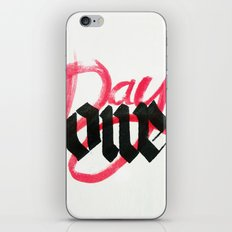 One day / day one iPhone & iPod Skin
