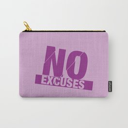 No Excuses - Purple Carry-All Pouch