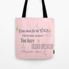Exceeded Expectations Tote Bag