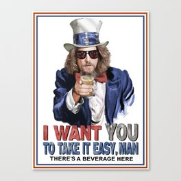 The Dude Wants YOU Canvas Print