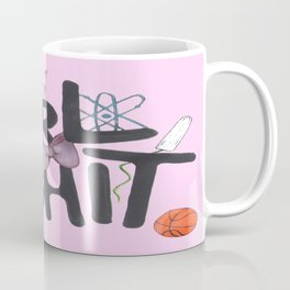 Girl Shit Coffee Mug