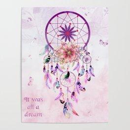 Dream Catcher - It Was All A Dream Poster