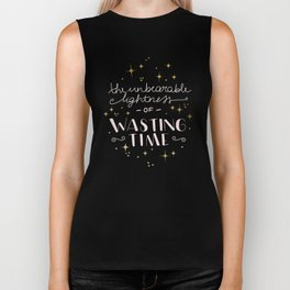 The unbearable lightness of wasting time Biker Tank