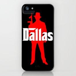 Dallas mafia iPhone Case