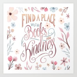 FIND A PLACE Art Print