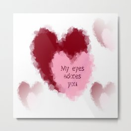 My Eyes Adore You Metal Print