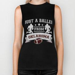 Just a Baller from Oklahoma Football Player Biker Tank
