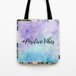 #Positive vibes Tote Bag