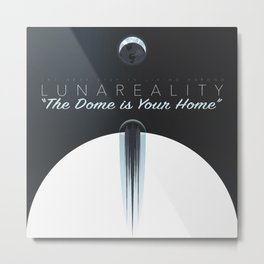 """""""The Dome is Your Home"""" Metal Print"""