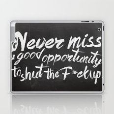 Never miss an opportunity Laptop & iPad Skin