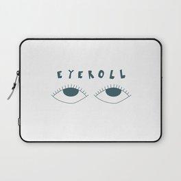 eyeroll Laptop Sleeve