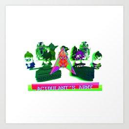 Acidulant's Army  Art Print