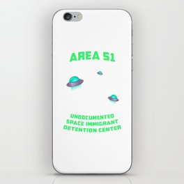 Area 51: Undocumented Space Immigrant Detention Center UFO print iPhone Skin