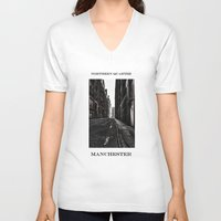 manchester V-neck T-shirts featuring China Lane MANchester by inkedsandra