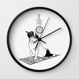 Be Still Pug Wall Clock