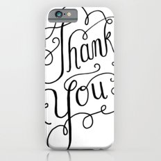 Thank you Hand Lettered Calligraphy Slim Case iPhone 6s