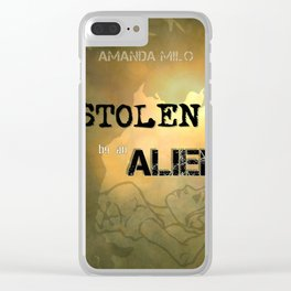 Stolen by an Alien Clear iPhone Case