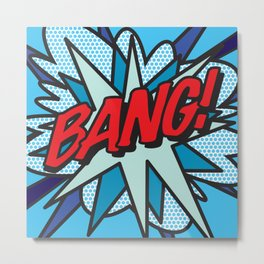BANG Comic Book Pop Art Cool Fun Graphic Metal Print