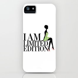 I Am Limited Edition iPhone Case