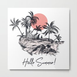 Fashion illustration for apparel, hello summer, vector poster design with palm trees, ocean and island in retro style Metal Print