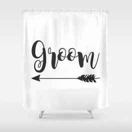 Groom Arrow Bride Tribe Groom Tribe Bridal Party Bridesmaid Groomsmen Bachelor Bachelorette Shower Curtain