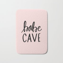 Pink and black babe cave typography Bath Mat