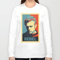 rebel Long Sleeve T-shirts featuring Rebel by Sparks68