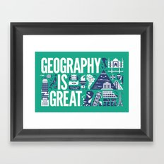 Geography is ... Framed Art Print