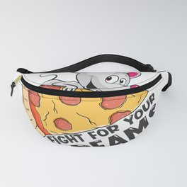 Fight For Your Dreams Fanny Pack