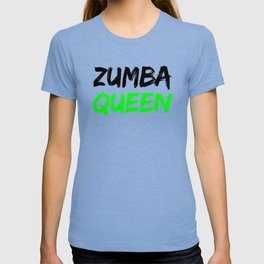 Zumba Queen (Green) T-shirt
