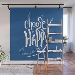 Choose Happy (Snorkel Blue) Wall Mural