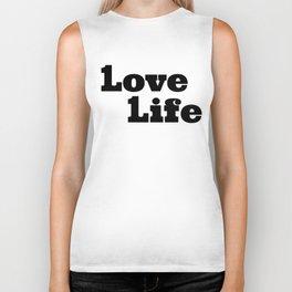 One Love, One Life, Love Life Biker Tank