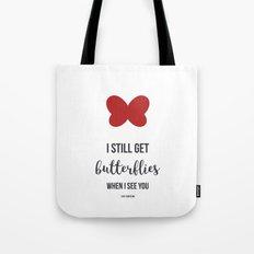 Still Get Butterflies Tote Bag