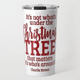 Charlies Christmas Quote Travel Mug