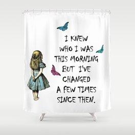 Alice In Wonderland Quote Shower Curtain