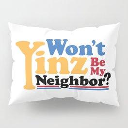 Won't Yinz Be? Pillow Sham