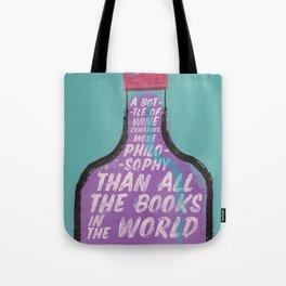 Louis Pasteur sentence on wine bottle, philosophy and books, vintage inspirational quote, motivation Tote Bag