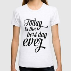 Best day ever Womens Fitted Tee Ash Grey SMALL