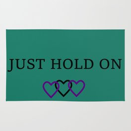 Just Hold On Rug