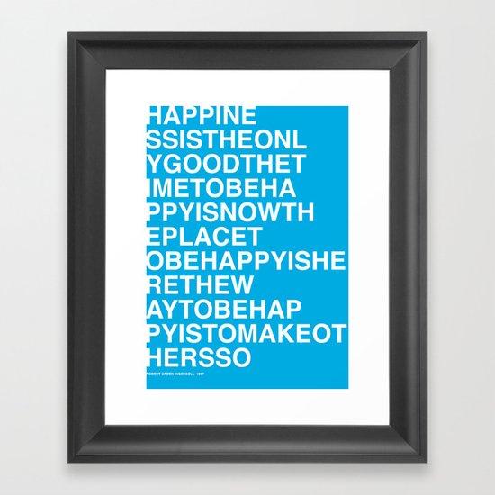 Robert Ingersoll - Happiness Framed Art Print
