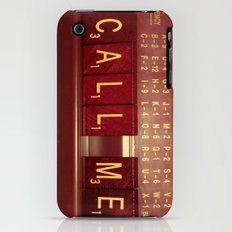 Call Me, Call Me Any Anytime iPhone (3g, 3gs) Slim Case
