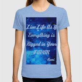 Everything Is Rigged - Rumi Inspirational Quote T-shirt