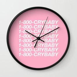 1-800-CRYBABY Wall Clock